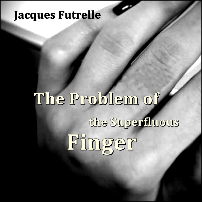 The Problem of the Superfluous Finger [DD]