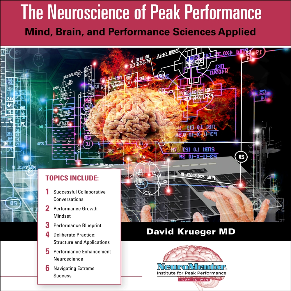 The Neuroscience of Peak Performance: Mind, Brain, and Performance Sciences Applied [DD]