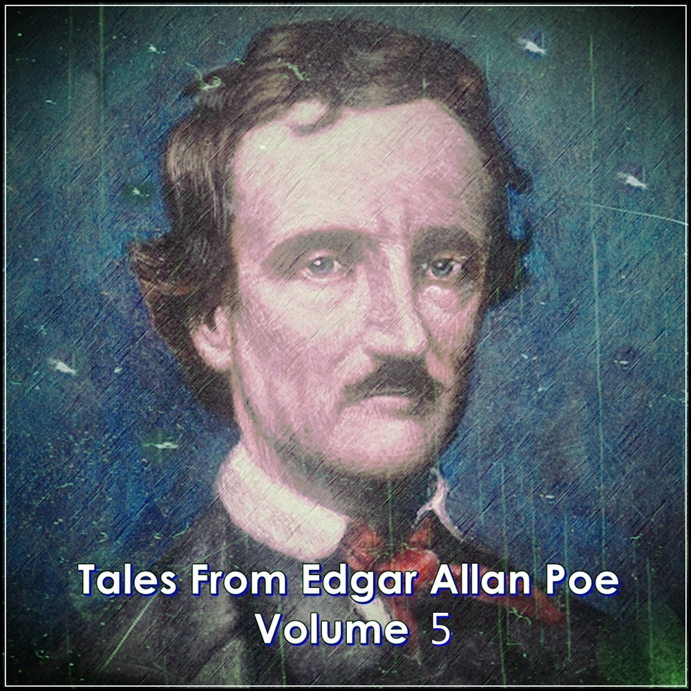 Tales From Edgar Allan Poe - Volume 5 [DD]