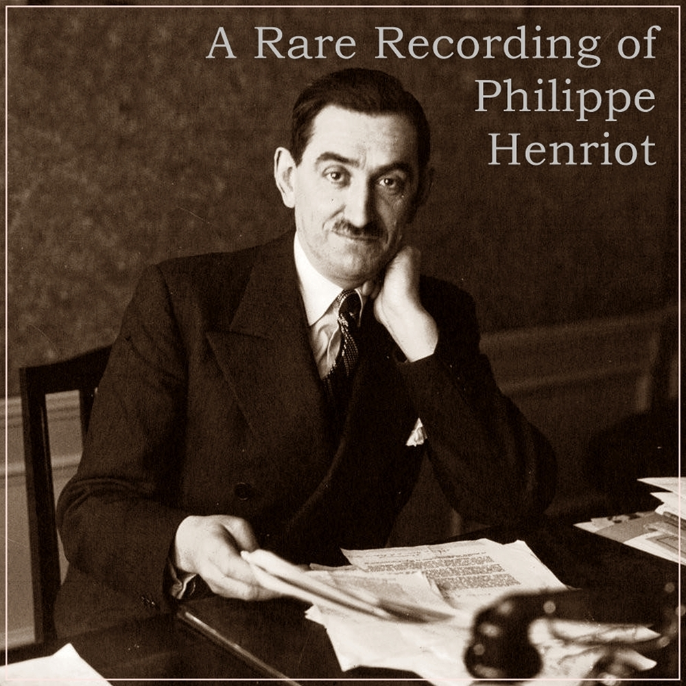 A Rare Recording of Philippe Henriot [DD]
